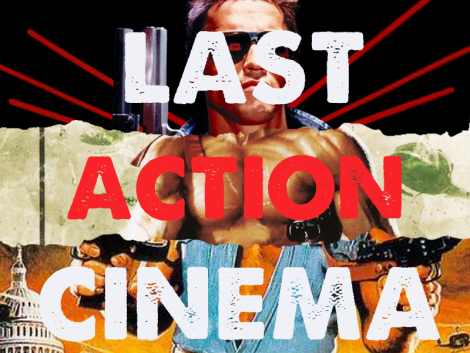 Last Action Cinema Terminator Rambo