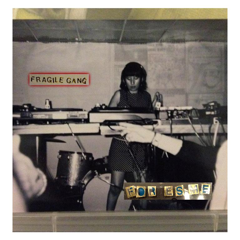 Fragile Gang