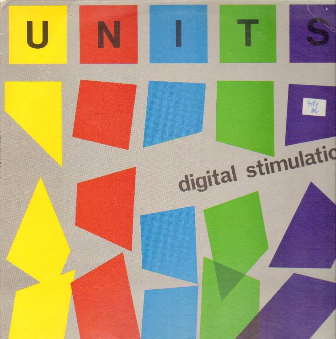 Fossil Records: The Units' Digital Stimulation