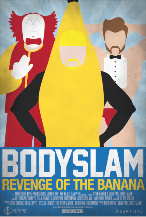 Bodyslam: Revenge of the Banana Poster
