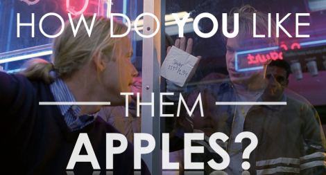 How Do You Like Them Apple - Good Will Hunting
