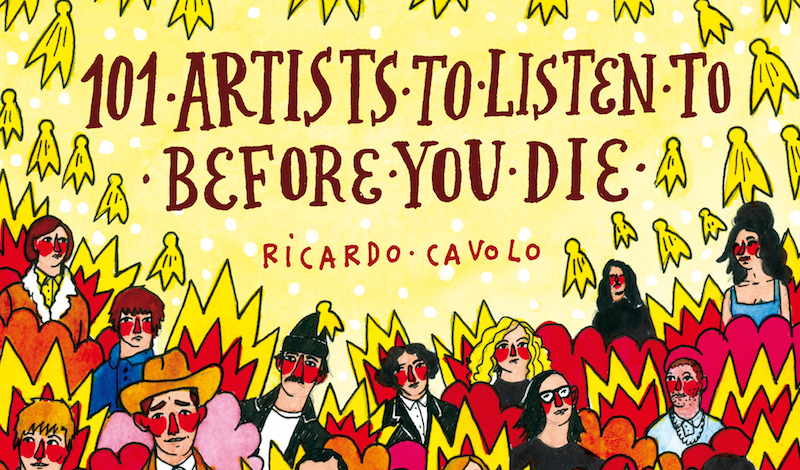 101 Artists to Listen to Before You Die is a Beautiful Guide to Popular Music