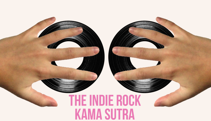 The Indie Rock Kama Sutra