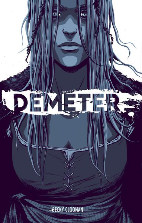 Demeter Becky Cloonan