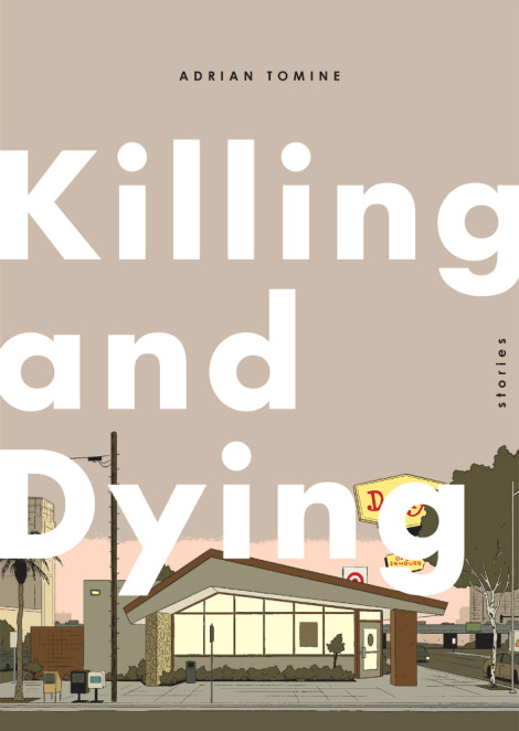 Killing and Dying Adrian Tomine