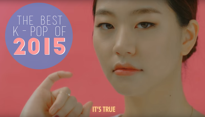 The Best K-Pop of 2015