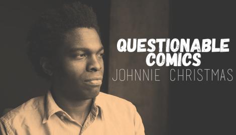 Questionable Comics Johnnie Christmas
