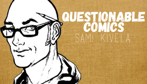 Questionable Comics Sami Kivela