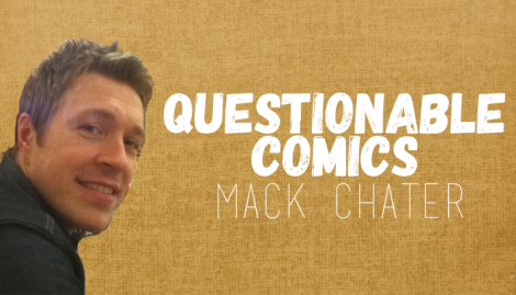 Questionable Comics Mack Chater