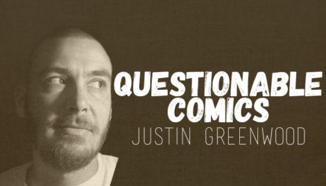 Questionable Comics Justin Greenwood