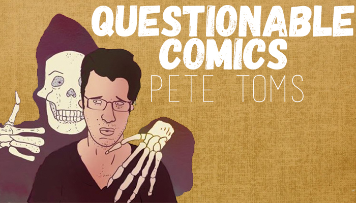 Questionable Comics: Andy Warner and Pete Toms