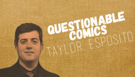 Taylor Esposito Questionable Comics