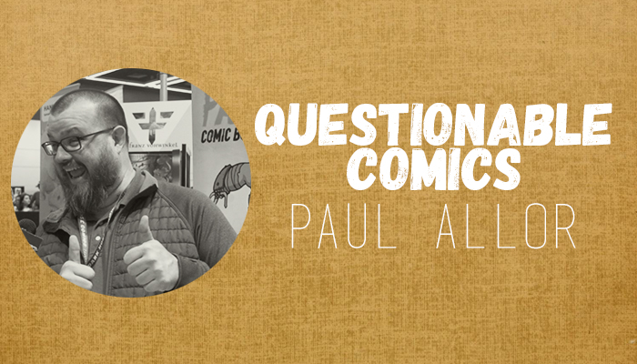 Questionable Comics: Daniel Chabon and Paul Allor