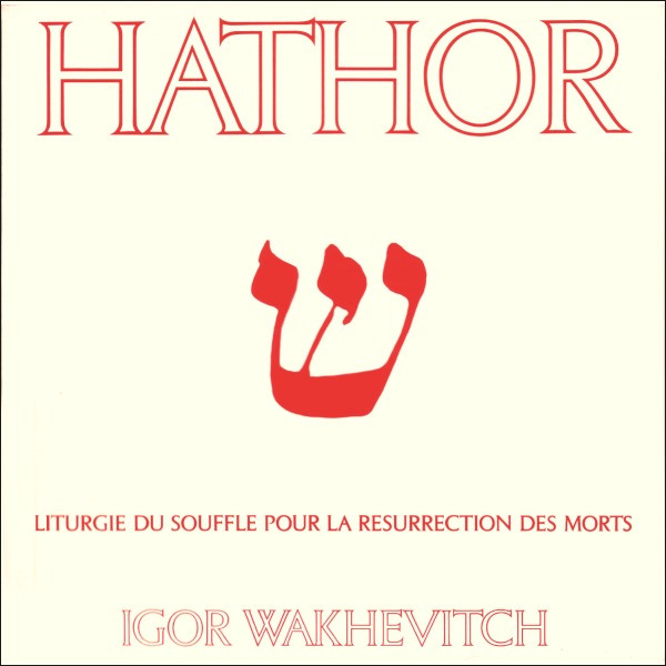 Igor Wakhevitch Hathor