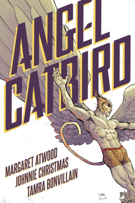 Angel Catbird Margaret Atwood Johnnie Christmas Tamra Bonvillain