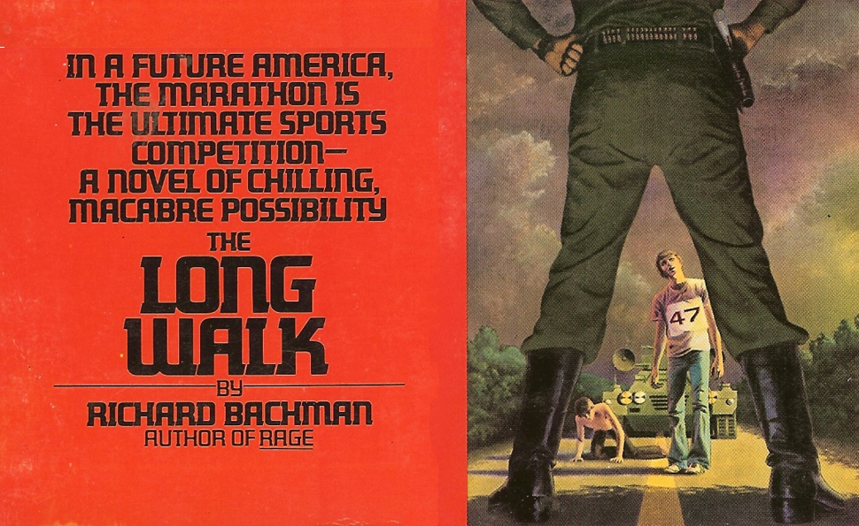 Dystopic Homesick Blues: The Long Walk by Richard Bachman