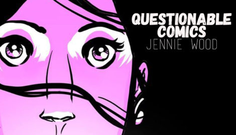 Questionable Comics Jennie Wood