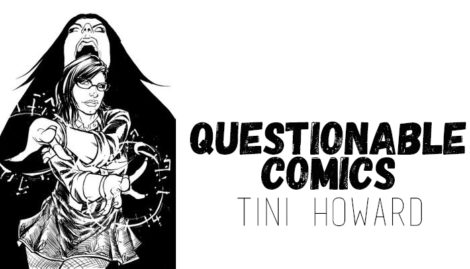 Questionable Comics Tini Howard