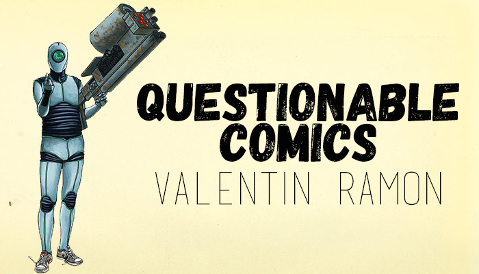 Questionable Comics: Valentin Ramon and Christopher Peterson