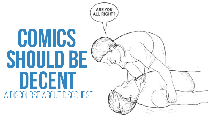 Comics Should Be Decent: A Discourse About Discourse