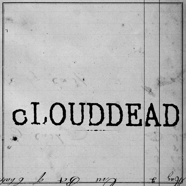 Albums for When It's Just You and the Abyss: cLOUDDEAD's Ten