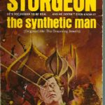 Judging the Book by Its Cover: The Synthetic Man by Theodore Sturgeon