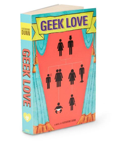 Geek Love Katherine Dunn