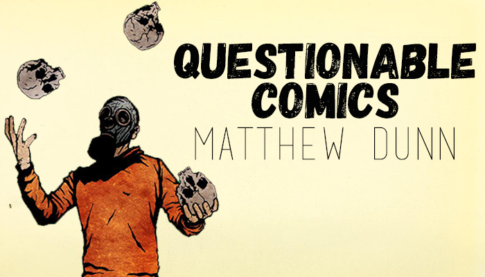 Questionable Comics: Matthew Dunn and Alex Cormack