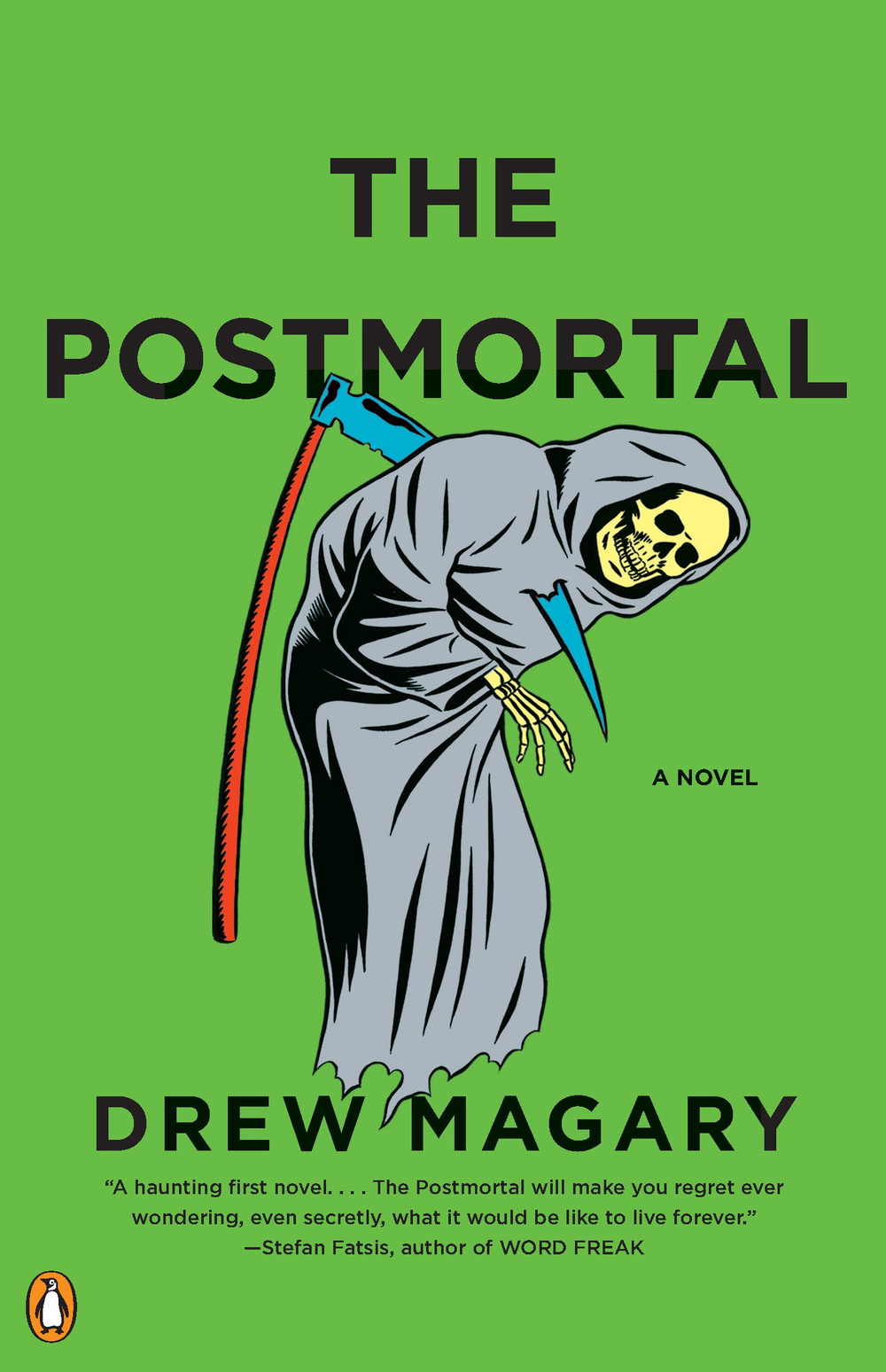 Dystopic Homesick Blues: The Postmortal by Drew Magary