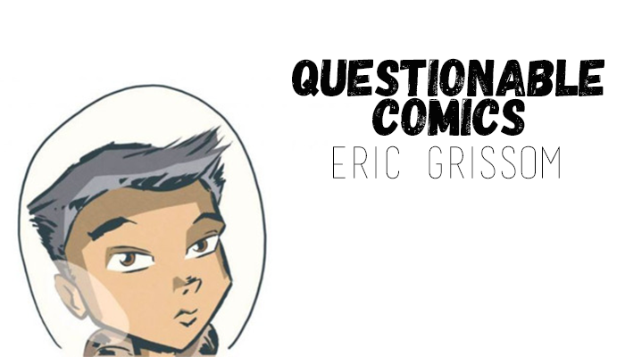 Questionable Comics: RJ Casey and Eric Grissom