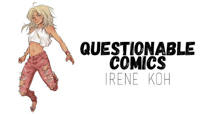 Questionable Comics: Irene Koh and Artyom Trakhanov