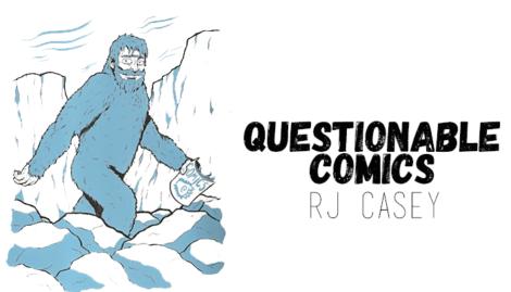 RJ Casey Questionable Comics
