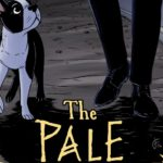 """""""The Pale"""" is a Strong, Character Driven Mystery"""