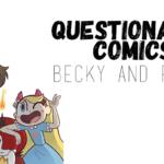 Questionable Comics: Becky & Frank and Rachael Stott