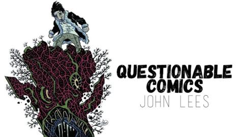 Questionable Comics John Lees