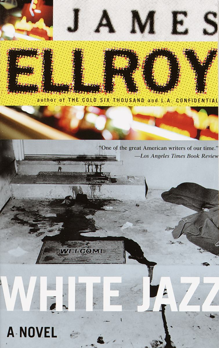 Judging the Book By Its Cover: White Jazz by James Ellroy