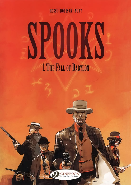 Europe Endless: Spooks Vol 1: The Fall of Babylon by Rossi, Dorison and Nury