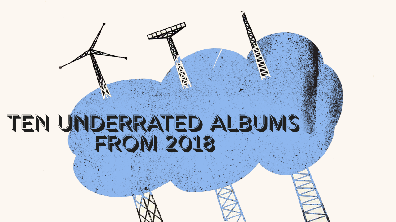 Underrated Albums 2018
