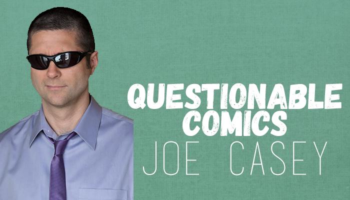 Questionable Comics Joe Casey