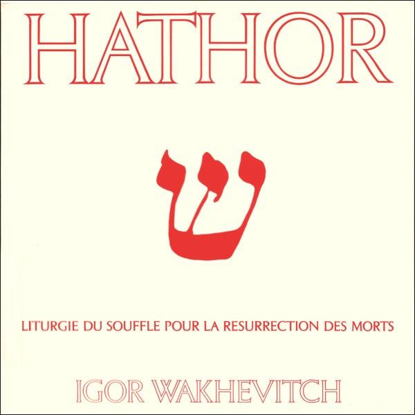 Igor Wakhevitch Hathor