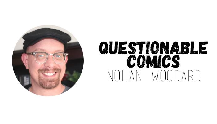 Questionable Comics Nolan Woodward
