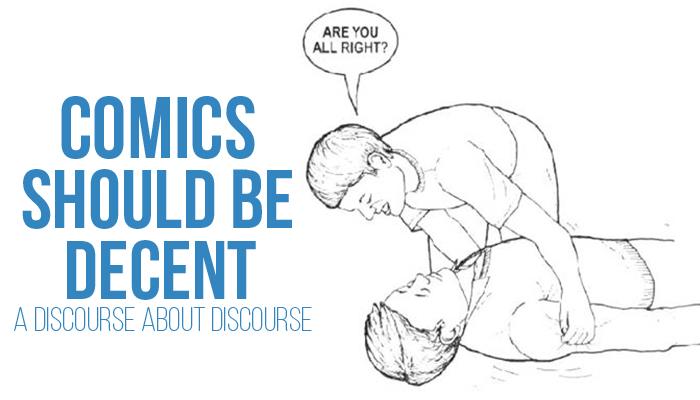 Comics Should Be Decent