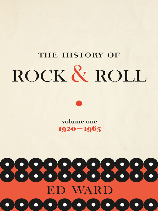 History of Rock and Roll Volume 1 Ed Ward